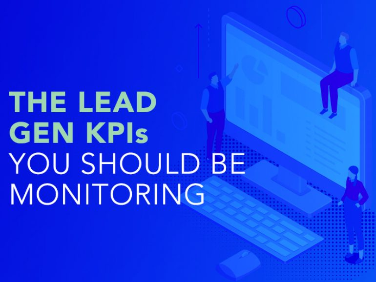 The Lead Gen KPIs you should be monitoring