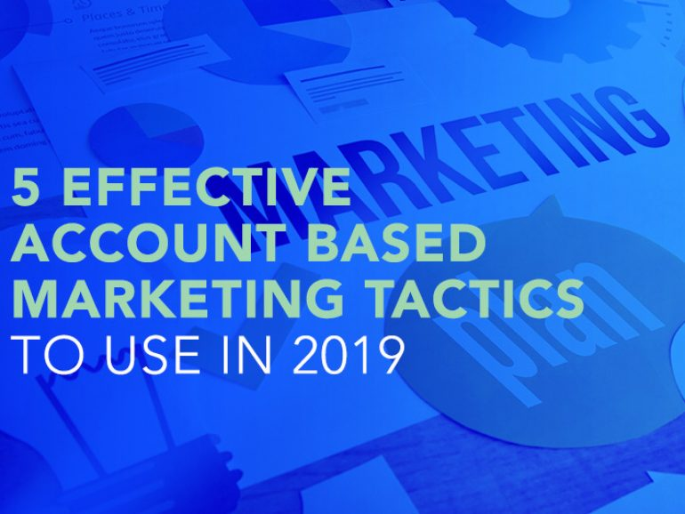 5 Effective ABM Tactics to use in 2019
