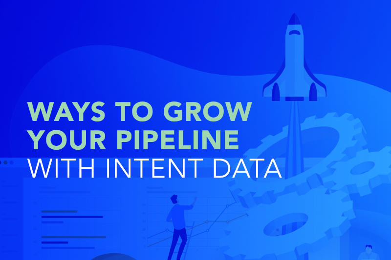 Ways to Grow Your Pipeline with Intent Data