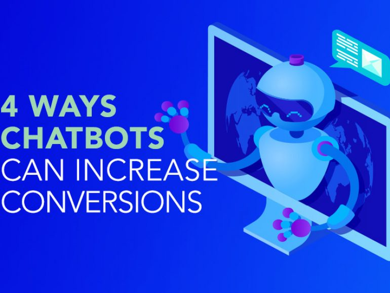 4 Ways Chatbots can Increase your Site Conversion Rate