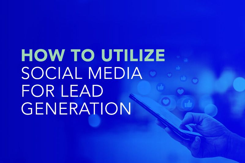 Social Media Generates Leads Along with Likes and Tweets